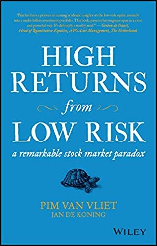 High Returns From Low Risk by Pim van Vliet
